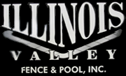Illinois Valley Fence and Pool